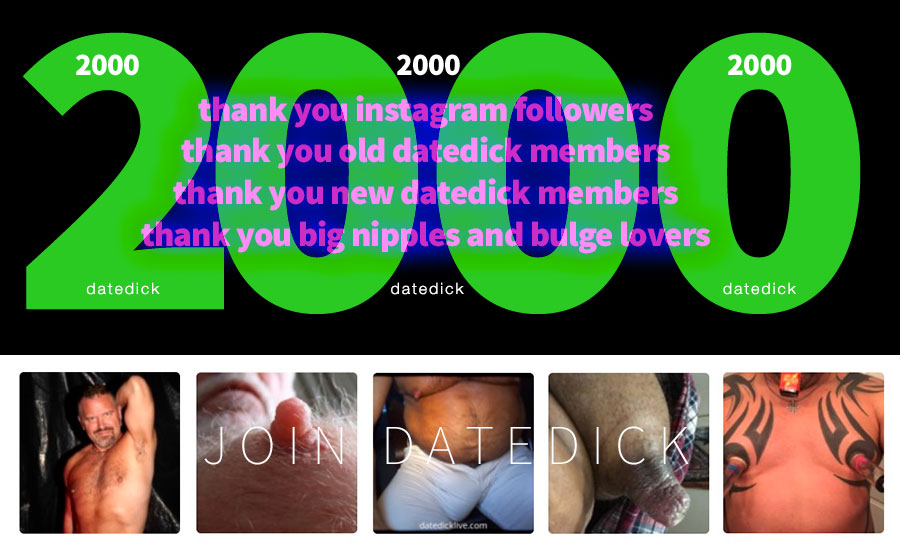 Datedick On Instagram 2000 Members